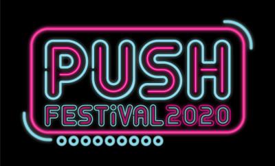 PUSH Festival 2020